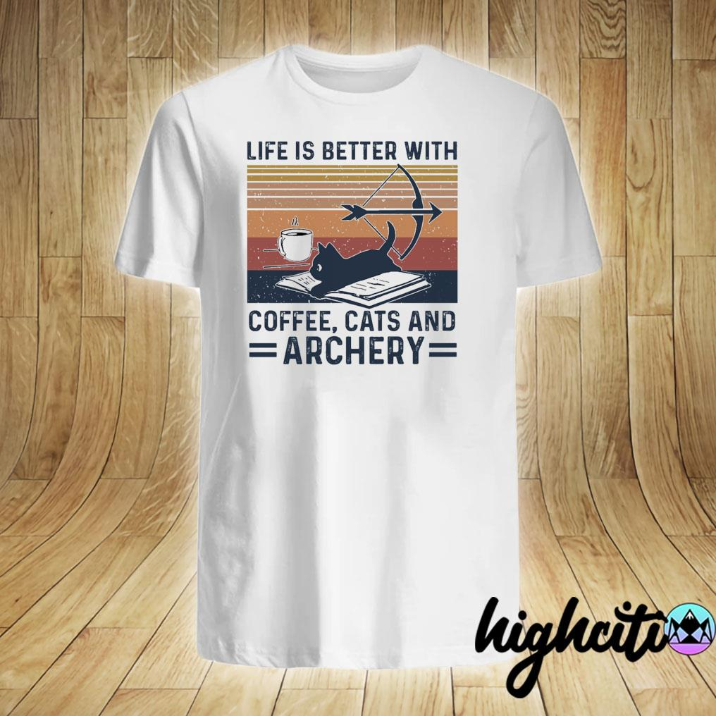 Life Is Better With Coffee Cat And Archery Vintage Retro Shirt
