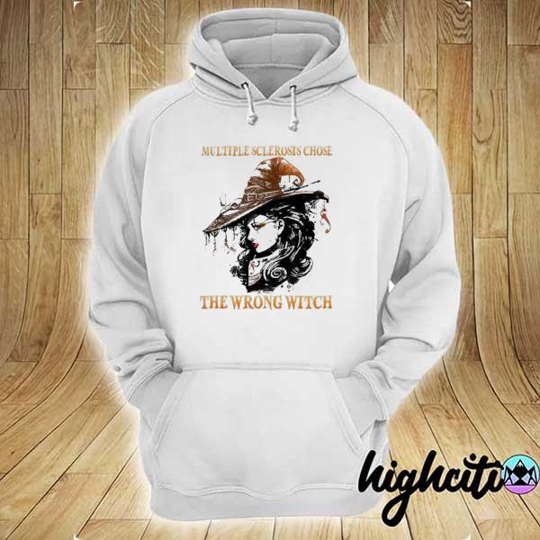 Funny Multiple Sclerosis Chose The Wrong Witch Shirt hoodie