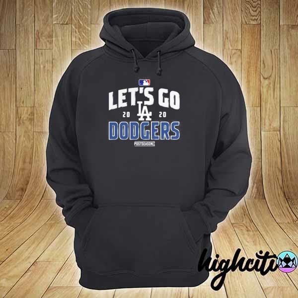 LET'S GO LOS ANGELES DODGERS 2020 POSTSEASON SHIRT hoodie