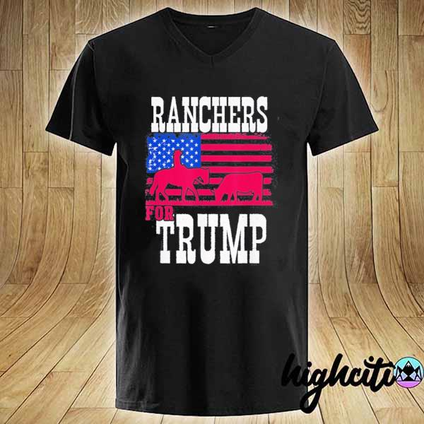 Ranchers For Trump Funny Tee Shirt V-neck