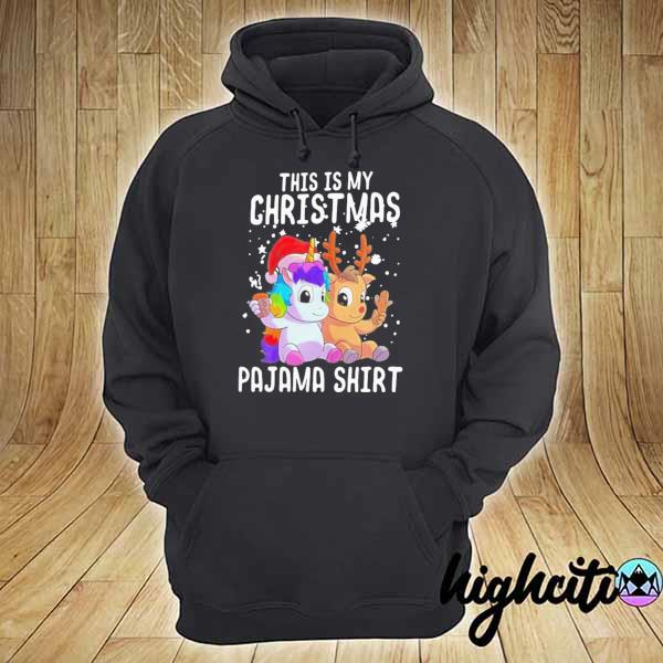 Original unicorn and reindeer this is my christmas pajama sweatshirt christmas sweats hoodie