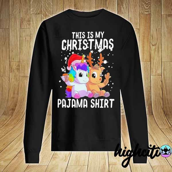 Original unicorn and reindeer this is my christmas pajama sweatshirt christmas sweats Sweater