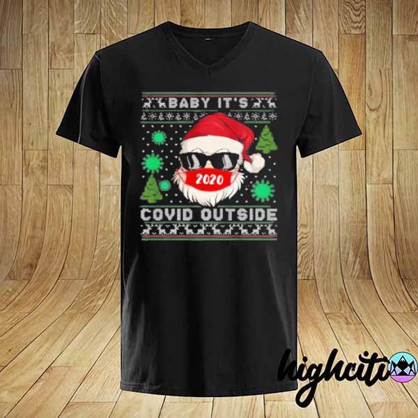 Official baby it s c o v i d outside santa ugly christmas sweatshirt