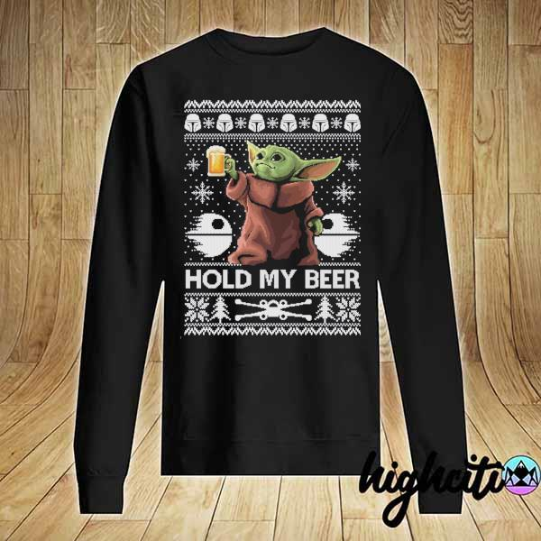 Premium hold my beer baby yoda ugly christmas sweater Sweater