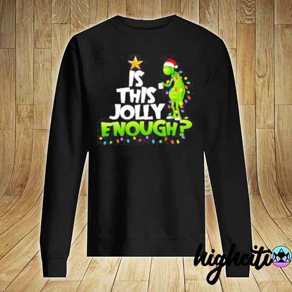 2020 grinch is this jolly enough noel merry christmas youth sweats Sweater