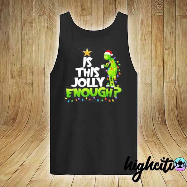 2020 grinch is this jolly enough noel merry christmas youth sweats tank-top