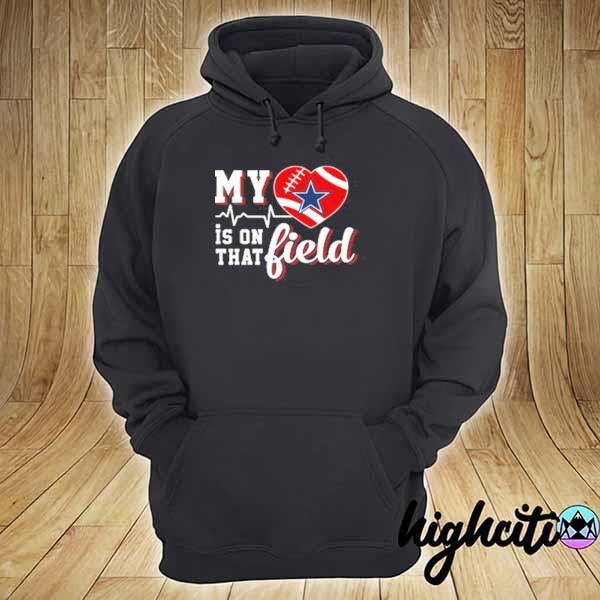 Premium nfl my heart is on that field football sports dallas cowboys sweats hoodie
