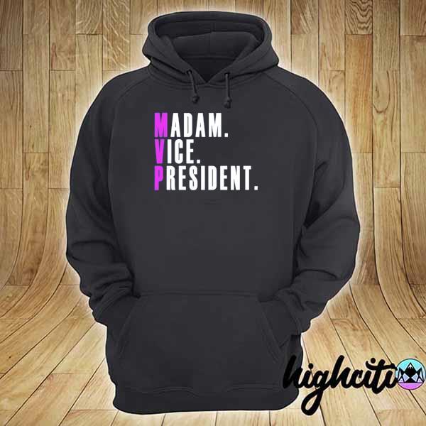Madam vice president s hoodie