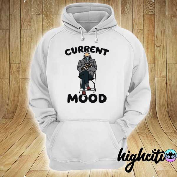 Official bernie sanders current mood s hoodie